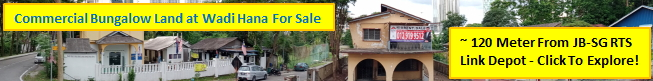 Commercial Bungalow Land For Sale Near JB-SG RTS Link Wadi Hana Depot